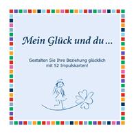 Bea Engelmann: Glücksbox ``Mein Glück und du...